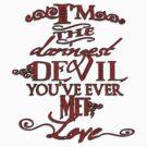 Daringest Devil by Konoko479