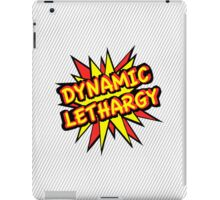 Dynamic Lethargy, Funny iPad Case/Skin
