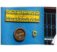 Welcome to the Republic of La Boca Poster