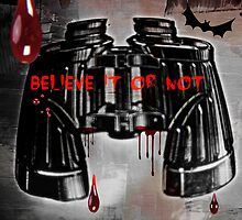 Believe it or not by DMEIERS