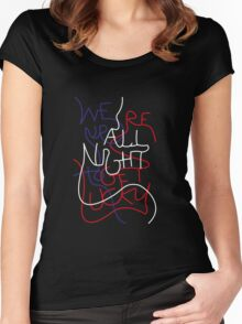 We're up all night to get lucky_without outline Women's Fitted Scoop T-Shirt
