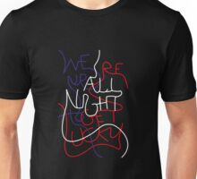 We're up all night to get lucky_without outline Unisex T-Shirt