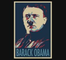 Barack Obama funny shirt ( Adolf Hitler)  by linwatchorn