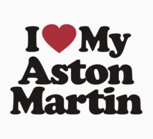 I Love My Aston Martin	 by iheart