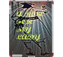 A ROSE MY LADY iPad Case/Skin