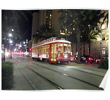 Canal St streetcar -- New Orleans, LA Poster