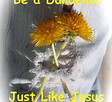 Be a Dandelion  by DreamCatcher/ Kyrah