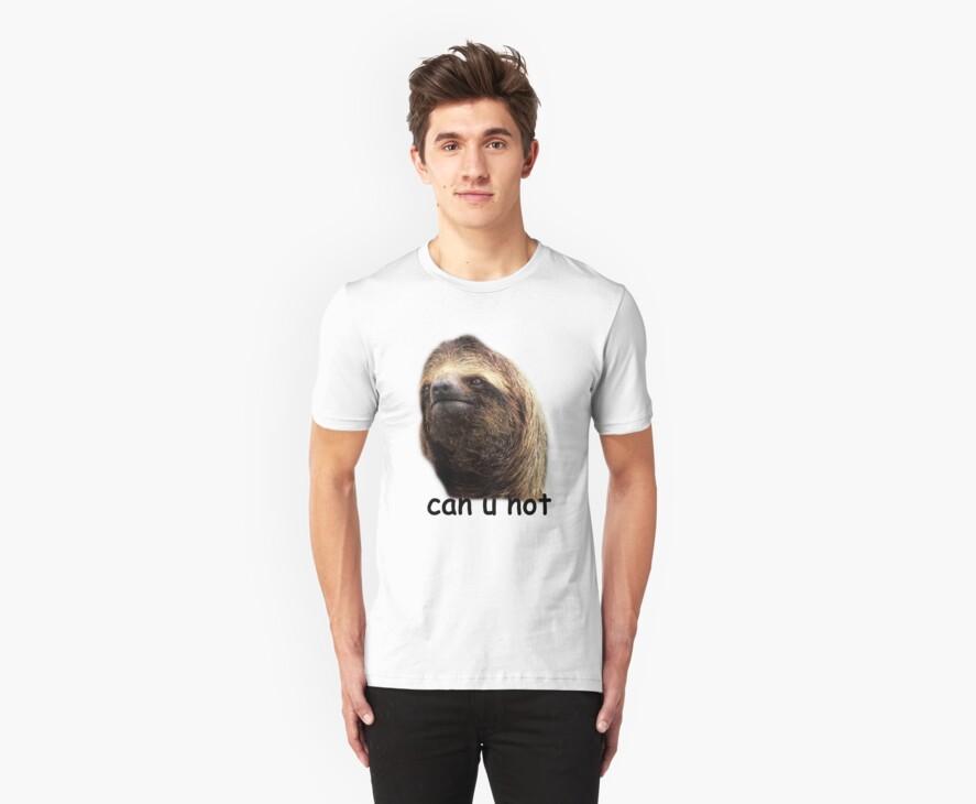 Can u not Sloth  by hunnydoll