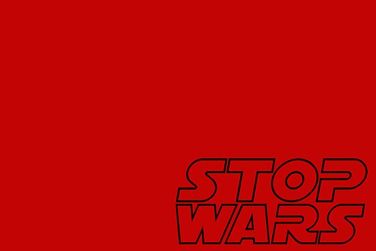 STOP WARS by Vana Shipton