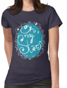 Oh, my Stars Womens Fitted T-Shirt