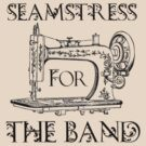 Seamstress for the band by Delfia22