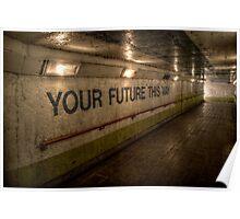 Subway - Future This Way Poster