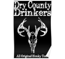 Dry County Drinkers - Stag Poster