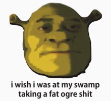 Fat Ogre Shit   Unisex T-Shirt