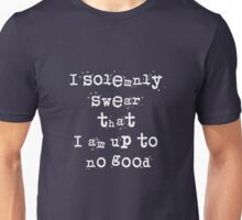 I solemnly swear that I am up to no good - Harry Potter Unisex T-Shirt