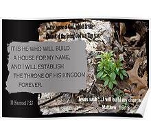 The House of God ~ 2 Samuel 7:13 Poster