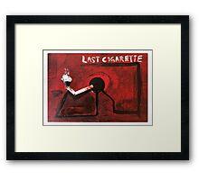 Last Cigarette Framed Print