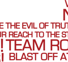 Team Rocket Motto Shirt Typography Sticker