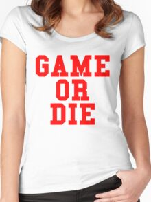 Game or Die Women's Fitted Scoop T-Shirt