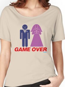 Game Over Marriage Women's Relaxed Fit T-Shirt