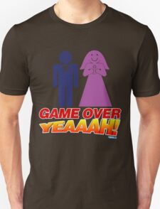 Game Over Yeeaaahhh! Marriage Unisex T-Shirt