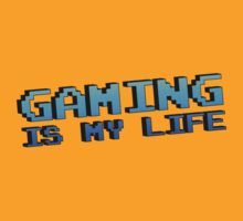 Gaming Is My Life by GeekGamer