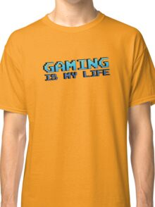 Gaming Is My Life Classic T-Shirt