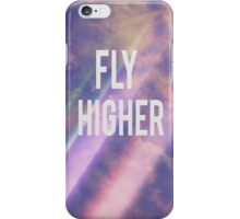 Fly Higher iPhone Case/Skin