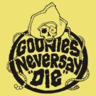 Goonies Never Say Die T-Shirt by retrorebirth