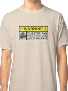 Dubstep Warning Classic T-Shirt