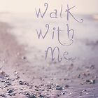 Walk With Me  by Nicola  Pearson