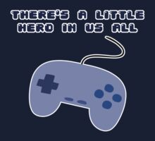 There's A Little Hero In Us All by Niko Anesti