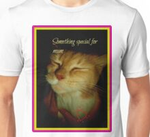 Something Special for mum Unisex T-Shirt