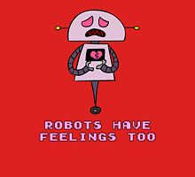 Robots Have Feelings Too Classic T-Shirt