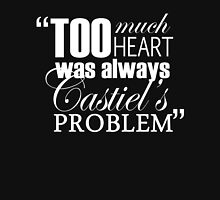 """""""Castiel's heart was always in the right place."""" - WHITE FONT.  Unisex T-Shirt"""
