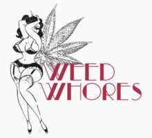 Weed Whores - Pin Up - Pink by lilpoisonberryy