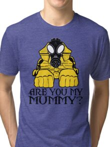 Dr. Who sphinx are you my mummy? Tri-blend T-Shirt