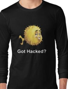 Got Hacked? Long Sleeve T-Shirt