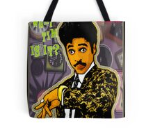 """THE TIME: WHAT TIME IS IT?"" Tote Bag"