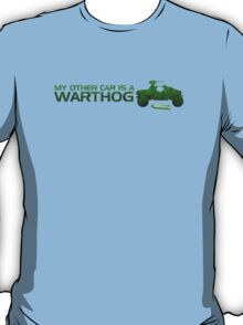 My Other Car Is A Warthog T-Shirt
