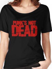 Punk's Not Dead Women's Relaxed Fit T-Shirt