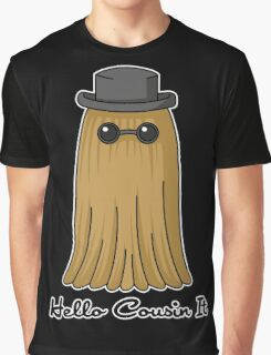 Hello cousin! -black-  Graphic T-Shirt