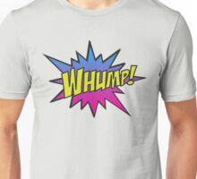 WHUMP! Unisex T-Shirt