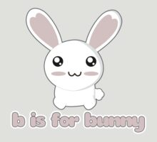 B Is For Bunny by rabbitbunnies