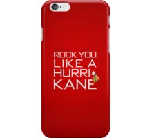 Rock You Like a HurriKane iPhone Case/Skin