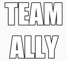 """""""Team Ally"""" by Agronlly"""
