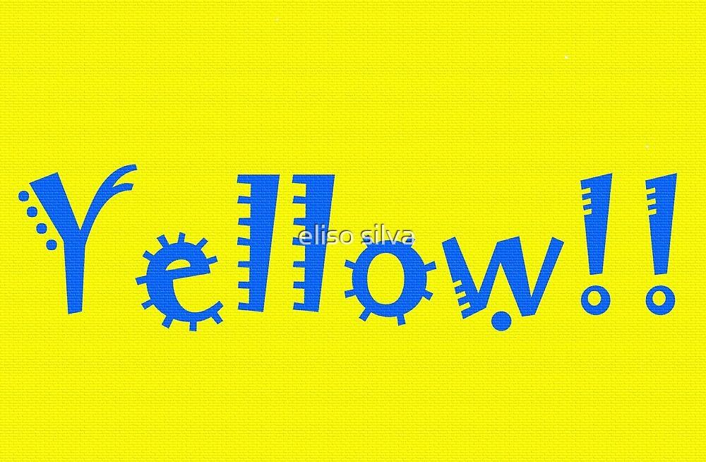 Yellow!! by eliso silva