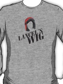 Lancel's Wig T-Shirt