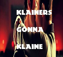 Klainers Gonna Klaine by HeadHigh