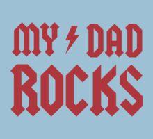 My Dad Rocks! Kids Clothes